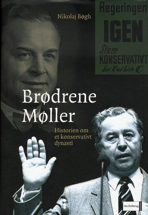nikolaj bøgh – Brødrene møller - historien om et konservativt dynasti (e-bog) på tales.dk