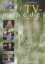 stig hjarvard – Tv-nyheder i konkurrence (e-bog) på bogreolen.dk