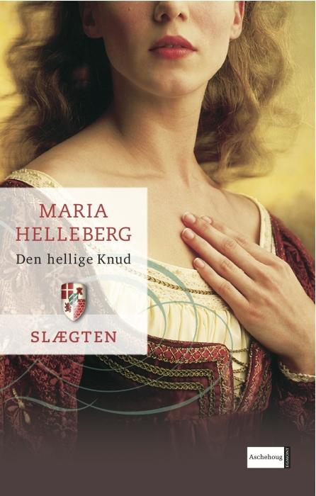 maria helleberg – Slægten 1: den hellige knud (e-bog) på bogreolen.dk