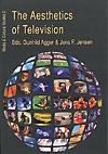 gunhild agger – The aesthetics of television (e-bog) fra bogreolen.dk