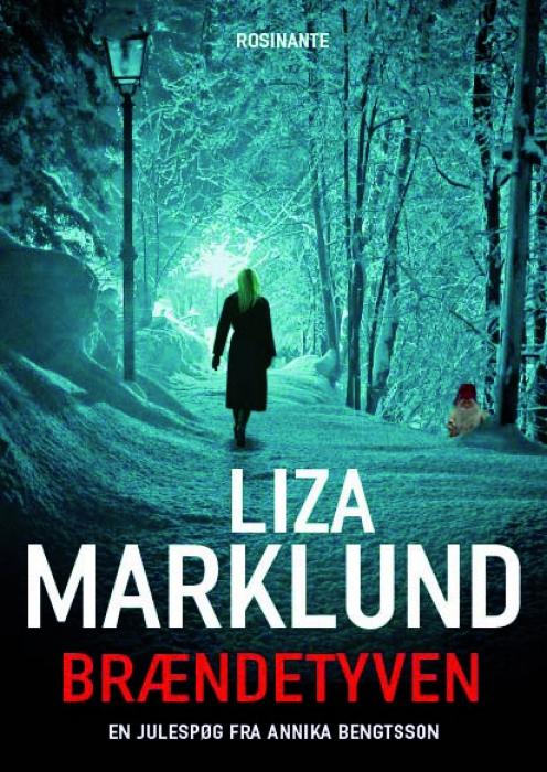 liza marklund Brændetyven (e-bog) på bogreolen.dk