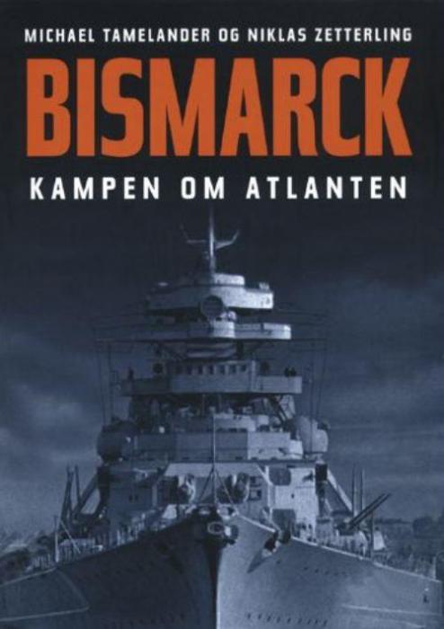 anders frankson – Bismarck. kampen om atlanten. (lydbog) fra bogreolen.dk