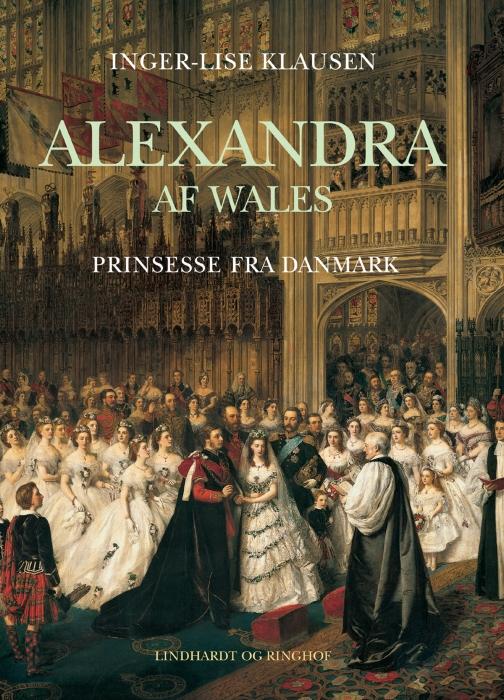 inger-lise klausen Alexandra af wales (e-bog) på bogreolen.dk