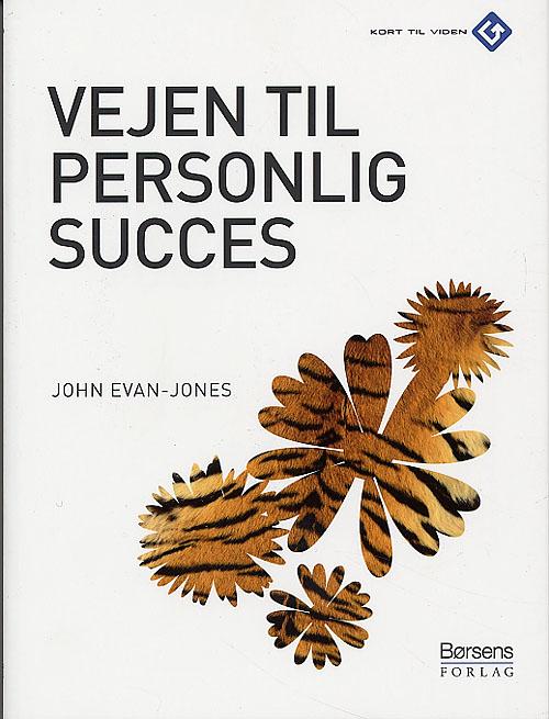 john evan-jones Vejen til personlig succes (e-bog) på bogreolen.dk