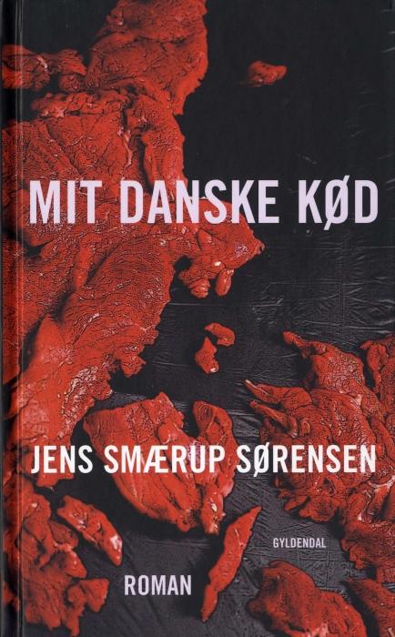 Mit danske kød (e-bog) fra jens smærup sørensen fra bogreolen.dk