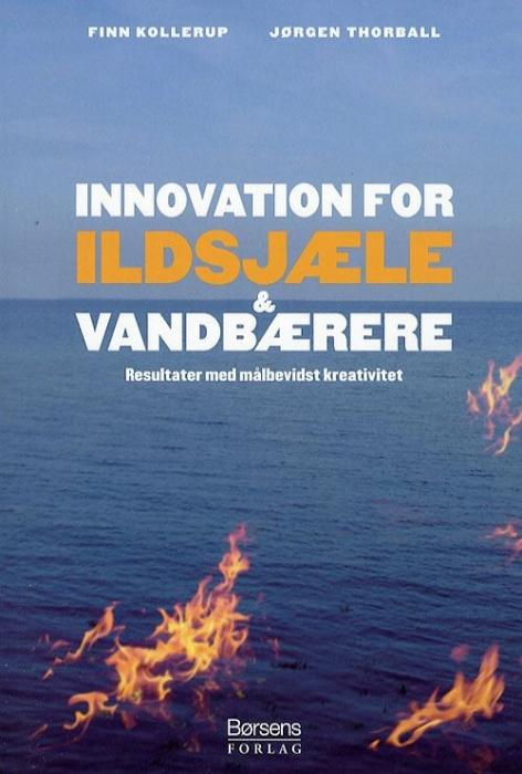 Innovation for ildsjæle og vandbærere (e-bog) fra finn kollerup på bogreolen.dk