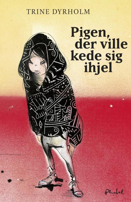 trine dyrholm Pigen der ville kede sig ihjel (e-bog) på bogreolen.dk