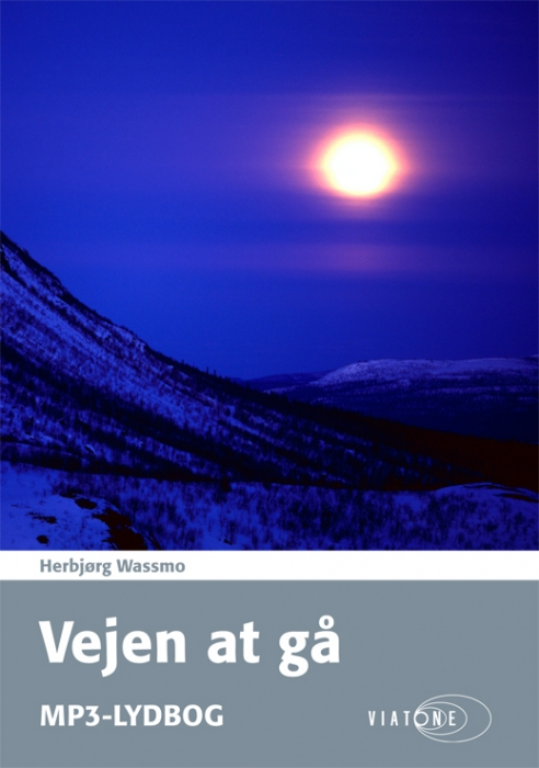 Vejen at gå (lydbog) fra herbjørg wassmo fra bogreolen.dk