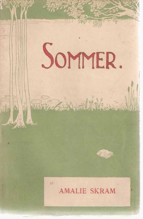 amalie skram – Sommer (e-bog) på bogreolen.dk