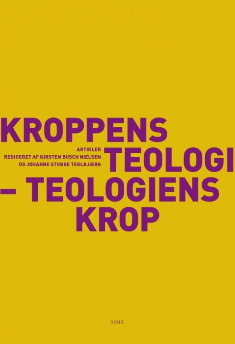 kirsten busch nielsen Kroppens teologi - teologiens krop (e-bog) på bogreolen.dk