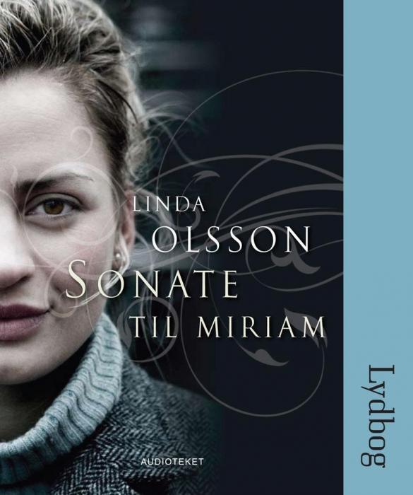linda olsson Sonate til miriam (lydbog) på bogreolen.dk