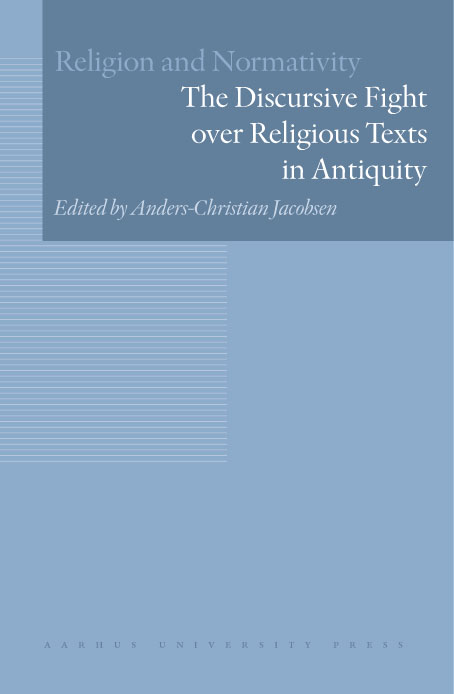The discursive fight over religious texts in antiquity (e-bog) fra anders-christian jacobsen på tales.dk