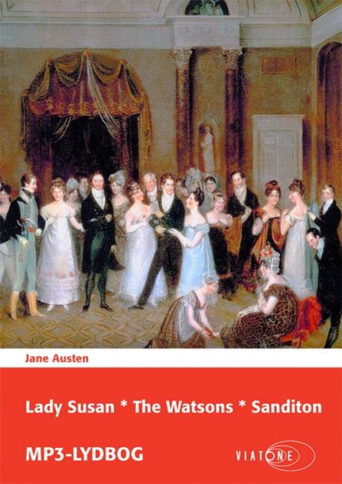 Lady susan * the watsons * sanditon (lydbog) fra jane austen på bogreolen.dk