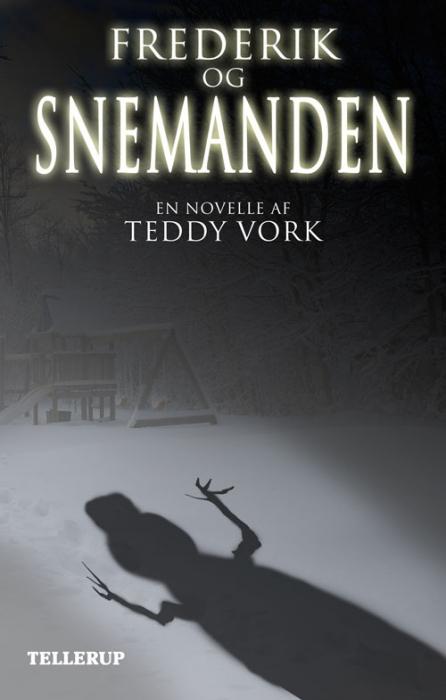 teddy vork Frederik og snemanden (e-bog) fra bogreolen.dk