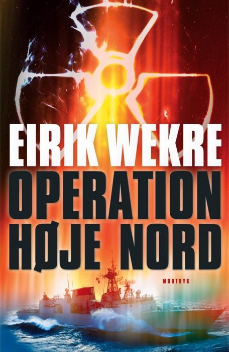 eirik wekre Operation høje nord (e-bog) på bogreolen.dk