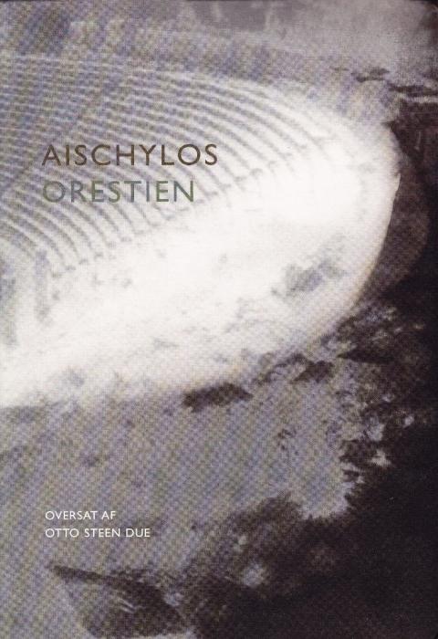 Orestien (e-bog) fra intet fornavn aischylos fra bogreolen.dk