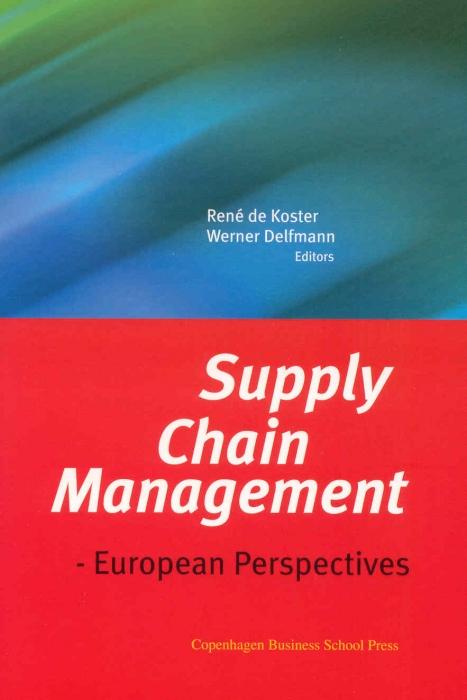 Supply chain management (e-bog) fra rené de koster fra bogreolen.dk