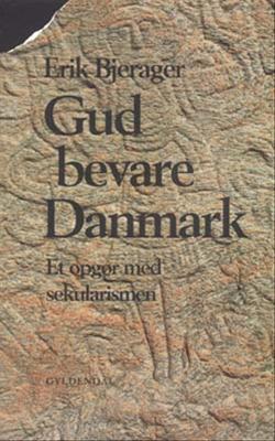 Gud bevare danmark (e-bog) fra erik bjerager fra bogreolen.dk