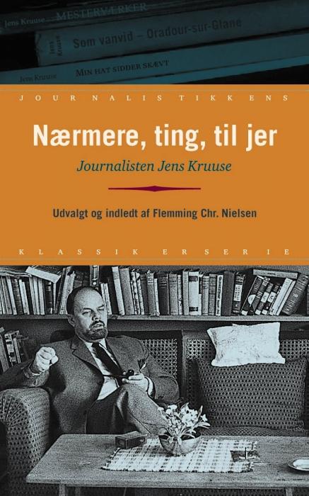 jens kruuse – Nærmere, ting, til jer (e-bog) på bogreolen.dk