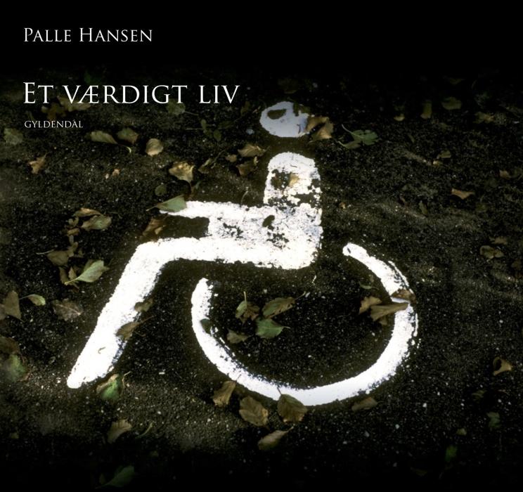 palle hansen – Et værdigt liv (e-bog) fra bogreolen.dk