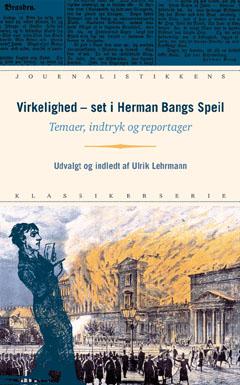 herman bang Virkelighed - set i herman bangs speil (e-bog) på bogreolen.dk