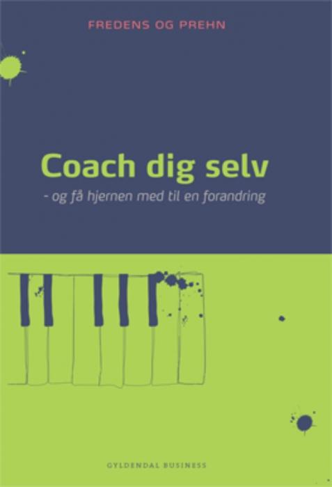 kjeld fredens – Coach dig selv (e-bog) fra bogreolen.dk