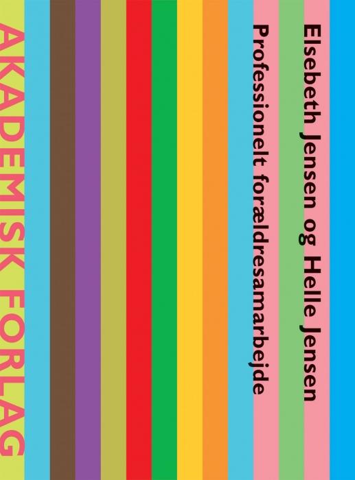 helle jensen – Professionelt forældresamarbejde (e-bog) fra bogreolen.dk