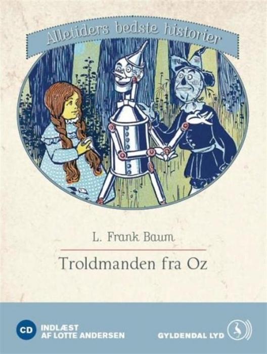 Troldmanden fra oz (lydbog) fra l. frank baum fra bogreolen.dk