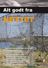 kenneth bernholm – Alt godt fra nettet (e-bog) på bogreolen.dk