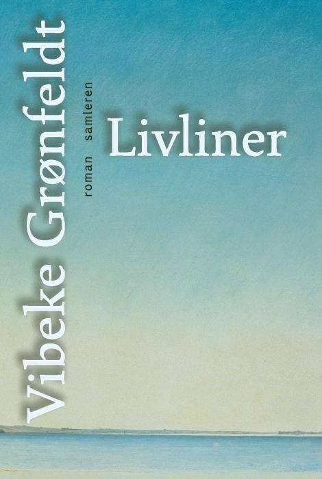vibeke grønfeldt Livliner (e-bog) fra bogreolen.dk