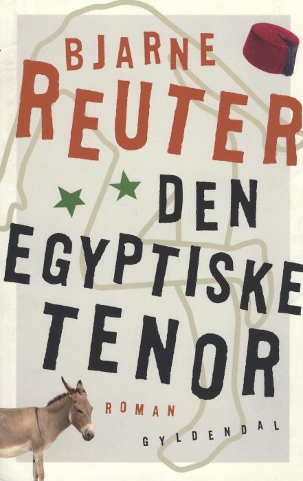 bjarne reuter Den egyptiske tenor (e-bog) fra bogreolen.dk