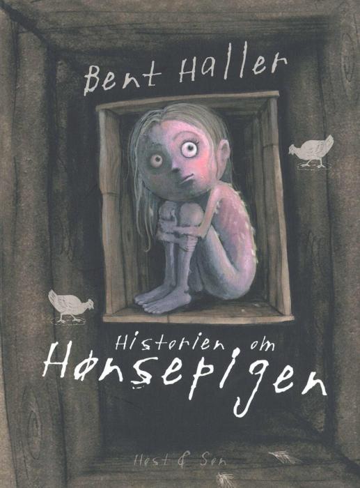 bent haller – Historien om hønsepigen (e-bog) på bogreolen.dk