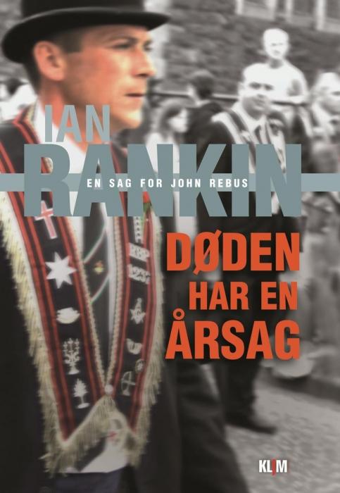 ian rankin Døden har en årsag (lydbog) på bogreolen.dk