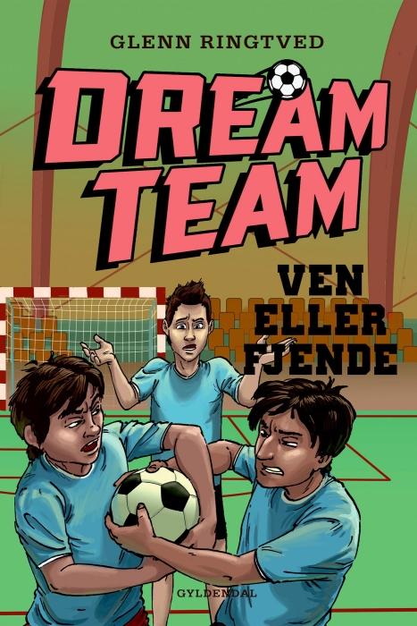 Dreamteam 7 - ven eller fjende (e-bog) fra glenn ringtved fra bogreolen.dk