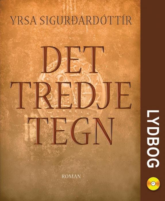 Det tredje tegn (lydbog) fra yrsa sigurdardottir på bogreolen.dk