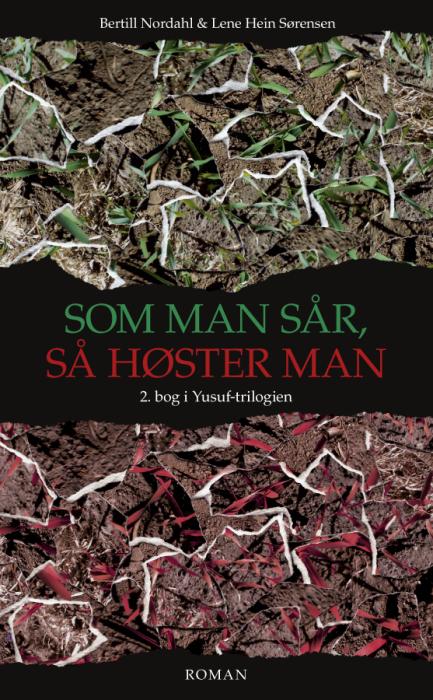 bertill nordahl Som man sår, så høster man (e-bog) på bogreolen.dk