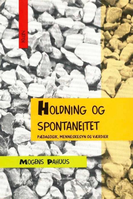 Holdning og spontaneitet (e-bog) fra mogens pahuus på bogreolen.dk