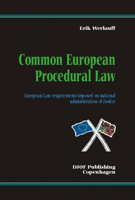 erik werlauff Common european procedural law (e-bog) på bogreolen.dk