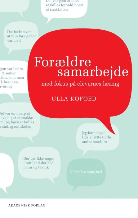 ulla kofoed Forældresamarbejde med fokus på elevernes læring (e-bog) fra bogreolen.dk