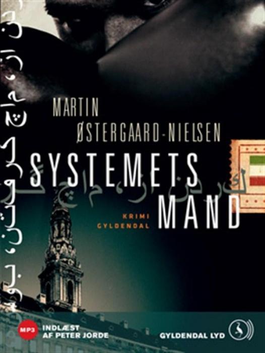 martin østergaard-nielsen Systemets mand (lydbog) fra bogreolen.dk