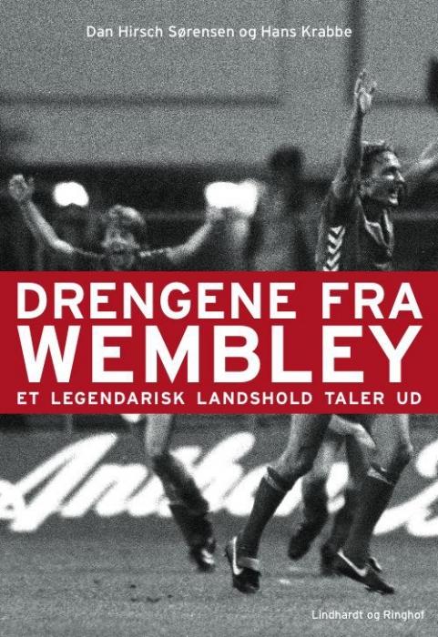 Drengene fra wembley (e-bog) fra dan h. sørensen fra tales.dk