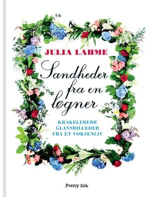 Sandheder fra en løgner (e-bog) fra julia lahme fra bogreolen.dk