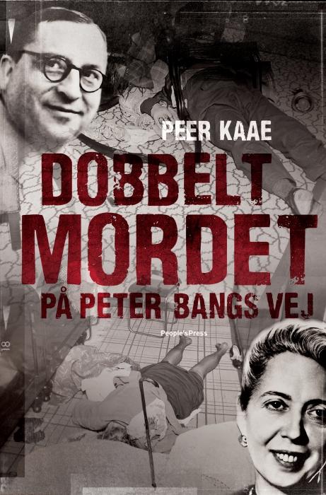 peer kaae dobbeltmordet på peter bangs vej (e-bog)