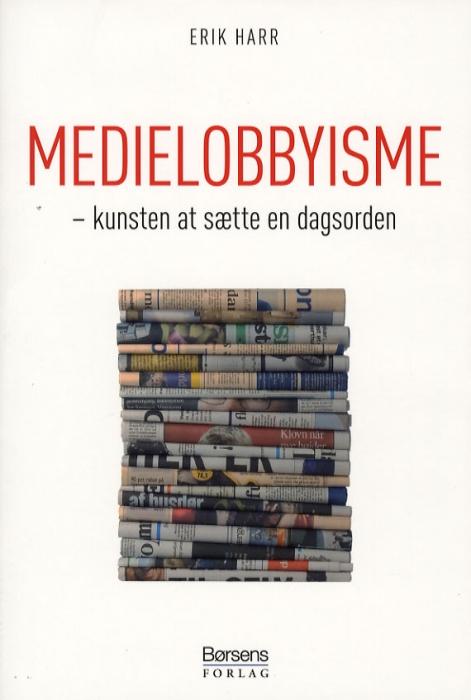 Medielobbyisme (e-bog) fra erik harr på bogreolen.dk