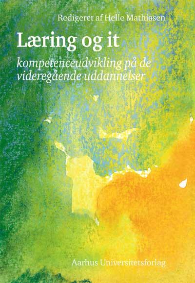 helle mathiasen Læring og it (e-bog) på bogreolen.dk