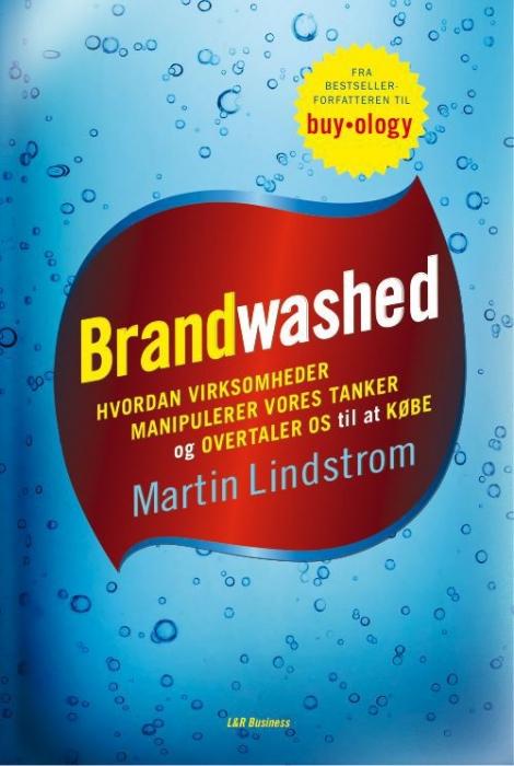 martin lindstrom – Brandwashed (e-bog) fra bogreolen.dk