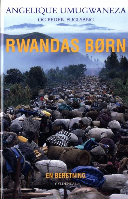 Rwandas børn (e-bog) fra angelique umugwaneza på bogreolen.dk