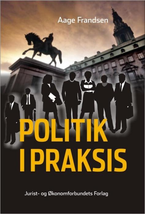 aage frandsen Politik i praksis (e-bog) fra tales.dk