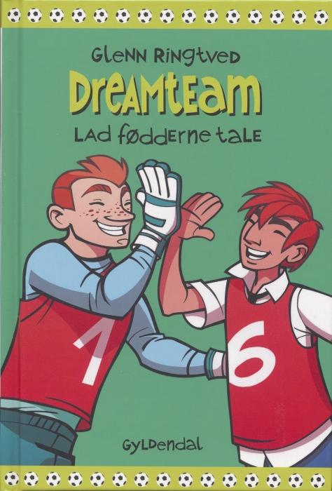 glenn ringtved – Lad fødderne tale (dreamteam 2) (e-bog) på bogreolen.dk