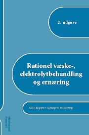 Image of Rationel væske-, elektrolytbehandling og ernæring (E-bog)